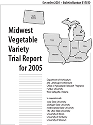 Midwest Vegetable Trial Report for 2005