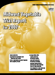 Midwest Vegetable Trial Report for 2007
