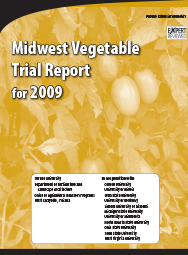 Midwest Vegetable Trial Report for 2009
