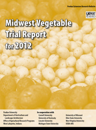 Midwest Vegetable Trial Report for 2012