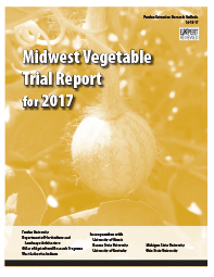Midwest Vegetable Trial Report for 2017