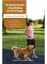 The Health Benefits of Dog Walking for Pets and People: Evidence and Case Studies (hardback book)
