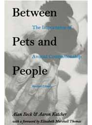 Between Pets and People: The Importance of Animal Companionship (paperback)