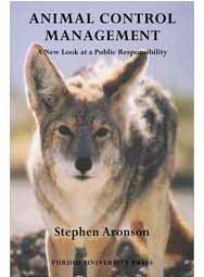 Animal Control Management: A New Look at a Public Responsibility (paperback)