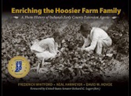 Enriching the Hoosier Farm Family: A Photo History of Indiana's Early County Extension Agents