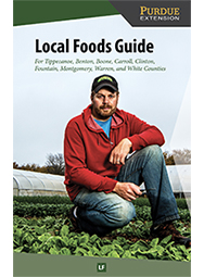 Local Foods Guide for Tippecanoe, Benton, Boone, Carroll, Clinton, Fountain, Montgomery, Warren, and White Counties