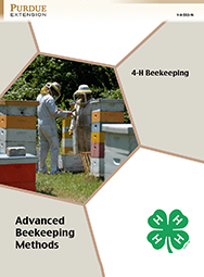 Indiana 4-H Beekeeping: Advanced Beekeeping Methods