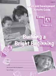 Child Development Level A: Building a Bright Beginning