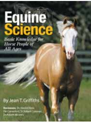 Equine Science, Basic Knowledge For Horse People of all Ages