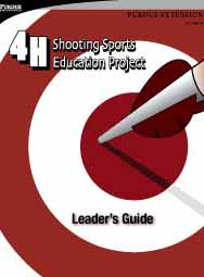 4-H Shooting Sports Education Project Leader's Guide