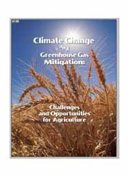 Climate Change and Greenhouse Gas Mitigation: Challenges and Opportunities for Agriculture