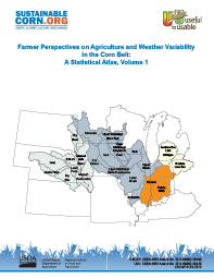 Farmer Perspectives on Agriculture and Weather Variability in the Corn Belt: A Statistical Atlas, Volume 1