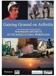 Gaining Ground on Arthritis: Managing Arthritis in the Agricultural Workplace