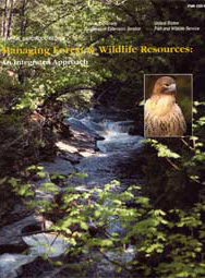 Managing Forest & Wildlife Resources: An Integrated Approach