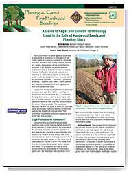A Guide to Legal and Genetic Terminology Used in the Sale of Hardwood Seeds and Planting Stock