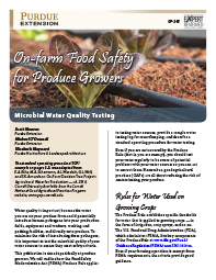 On-farm Food Safety for Produce Growers: Microbial Water Quality testing