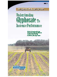 Glyphosate, Weeds, and Crops: Understanding Glyphosate to Increase Performance