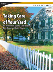 Taking Care of Your Yard: The Homeowner's Essential Guide to Lawns, Trees, Shrubs, and Garden Flowers