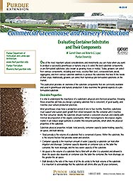 Commercial Greenhouse and Nursery Production: Evaluating Container Substrates and Their Components