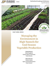 Managing Environment in High Tunnels for Cool Season Vegetable Production