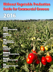 Midwest Vegetable Production Guide for Commercial Growers 2016