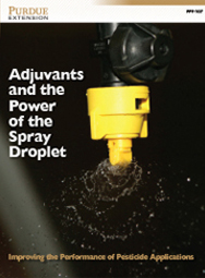 Adjuvants and the Power of the Spray Droplet: Improving the Performance of Pesticide Applications