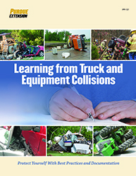 Learning from Truck and Equipment Collisions: Protect Yourself With Best Practices and Documentation