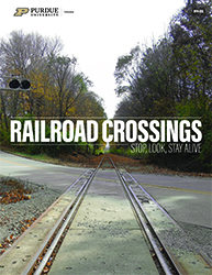 Railroad Crossings: Stop, Look, Stay Alive
