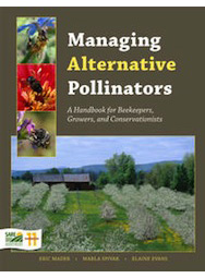 Managing Alternative Pollinators: A Handbook for Beekeepers, Growers and Conservationists
