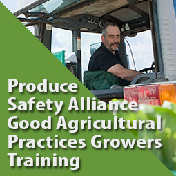 Produce Safety Alliance Good Agricultural Practices Growers Training - Hort Congress